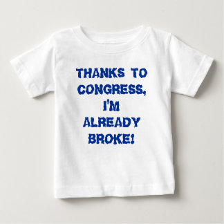 T-shirt Pour Bébé MERCI AU CONGRÈS, je suis ME SUIS DÉJÀ CASSÉ !