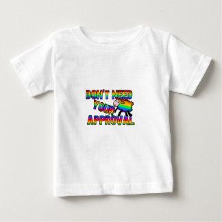 T-shirt Pour Bébé N'ayez pas besoin de votre approbation
