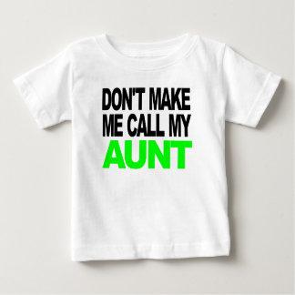 T-shirt Pour Bébé Ne m'incitez pas à appeler ma tante