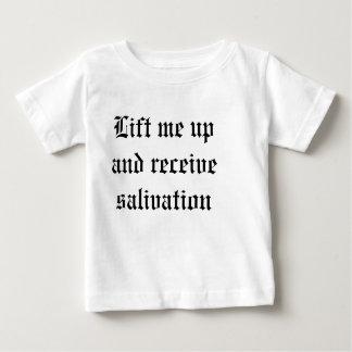 T-shirt Pour Bébé Soulevez-moi et recevez la salivation