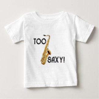 T-shirt Pour Bébé Trop Saxy !