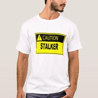 T-shirt Précaution : Rôdeur
