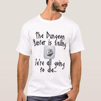 T-shirt Prenez garde quand le maître de cachot sourit…