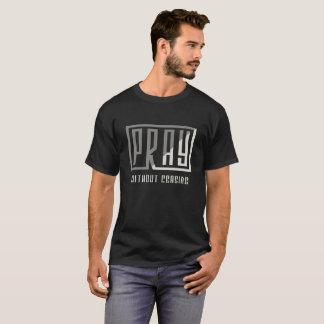 T-shirt Priez sans cessation