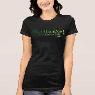 T-shirt Prisonnier de guerre du #Bam bam ! - I a juste