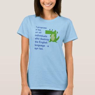 T-shirt Proposez qu'un impôt détruisent dessus l'anglais -