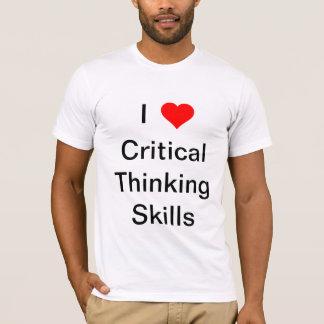 T-shirt Qualifications de pensée critiques du coeur I