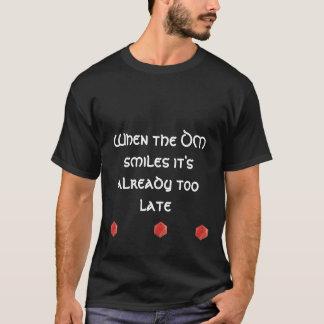 T-shirt Quand les sourires de DM il est déjà trop tardif