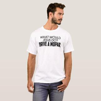 T-shirt Que Jésus ferait-il ? Conduisez un Mopar.