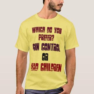 T-shirt Que préférez-vous ? Contrôle des armes ou enfants