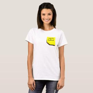 T-shirt Rappelez-vous : Déplacez-vous en Ecosse !