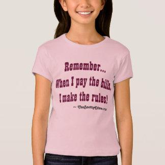 """T-shirt """"Rappelez-vous, quand je paye les factures,"""