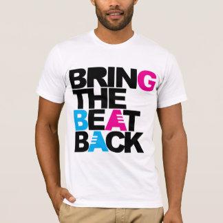 T-shirt Rapportez le battement
