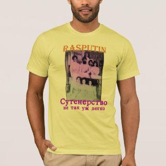 T-shirt Rasputin : Pimpin n'est pas facile (russe)