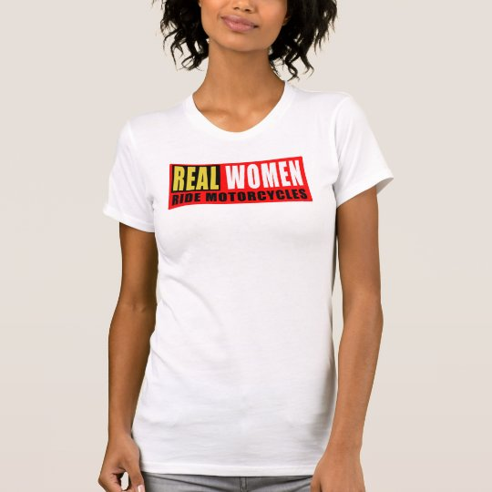 T-shirt Real women ride motorcycles