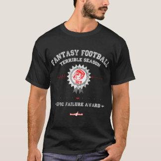 T-shirt Récompense terrible de saison, (obscurité)