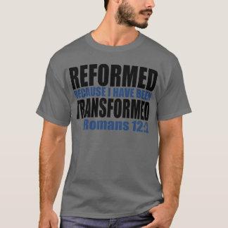 T-shirt Reformé parce que j'ai été transformé