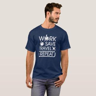 T-shirt Répétition de voyage d'économies de travail - pour