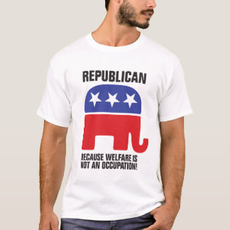 T-shirt Républicain - puisque l'aide sociale n'est pas une
