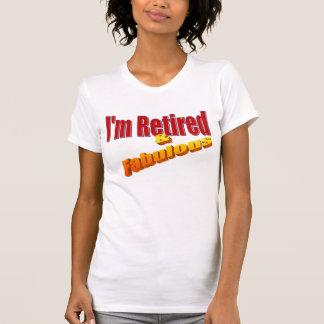 """T-shirt """"Retiré et fabuleux """""""