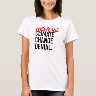 T-shirt RETIREZ le DÉMENTI de CHANGEMENT CLIMATIQUE - - la