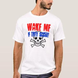 T-shirt Réveillez-moi