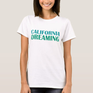 T-shirt Rêver de la Californie
