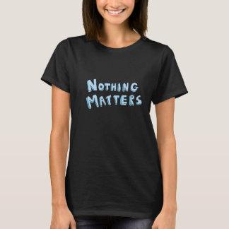 """T-shirt """"Rien n'importe"""" - dire de Tumblr"""