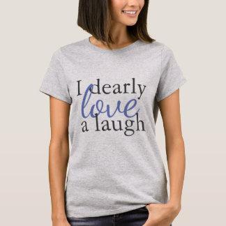 T-shirt Rire d'amour de la citation | de Jane Austen de