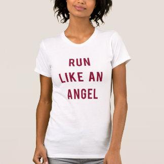 T-shirt Run Like An Angel