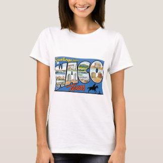 T-shirt Salutations de Waco, le Texas ! Rétro carte