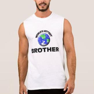 T-shirt Sans Manches Le frère le plus chaud du monde