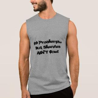 T-shirt Sans Manches Les douilles de chemise de muscle n'est pas un