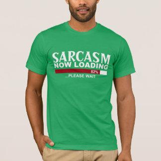 T-shirt SARCASME CHARGEANT maintenant la pièce en t de