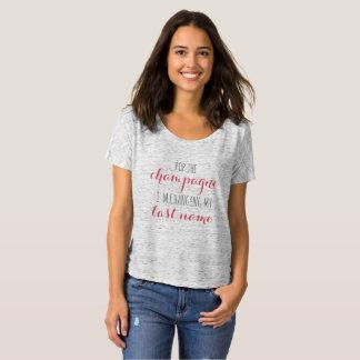 T-shirt Sautez la Champagne que je change mon nom de