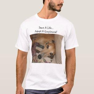 T-shirt Sauvez une vie. Adoptez un lévrier !