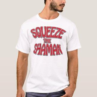 T-shirt Serrez le chaman