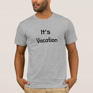T-shirt Ses vacances --- Affaire avec ELLE !