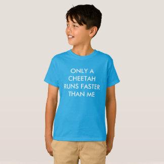 T-shirt Seulement un guépard fonctionne plus rapidement