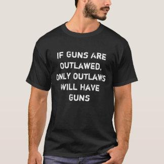 T-shirt Si des armes à feu sont proscrites, seulement les