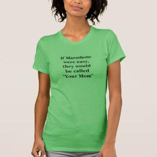 T-shirt Si les marathons étaient faciles s'appelleraient