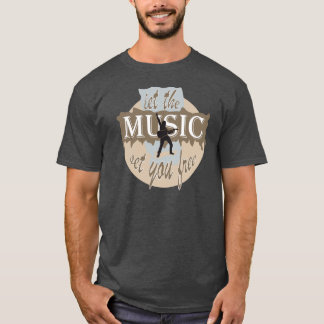 T-shirt Si the MUSIC série you free fait attention