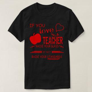 T-shirt si vous aimez un augmenter de professeur votre