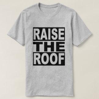 T-shirt Soulevez le toit
