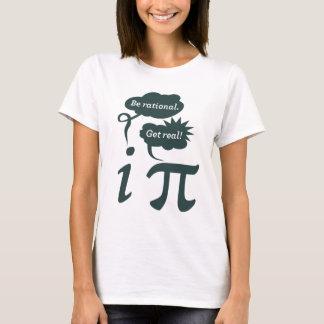 T-shirt soyez rationnel ! obtenez vrai !