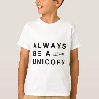 T-shirt Soyez toujours une licorne