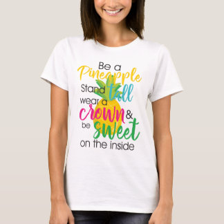 T-shirt Soyez un ananas