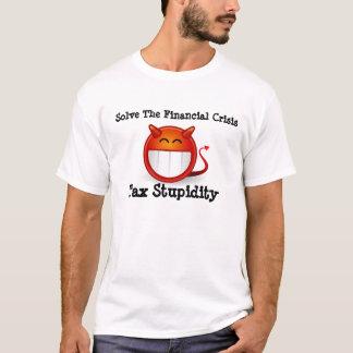 T-shirt Stupidité d'impôts