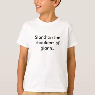 T-shirt Support sur les épaules des géants