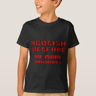 T-shirt Supprimez l'aide sociale